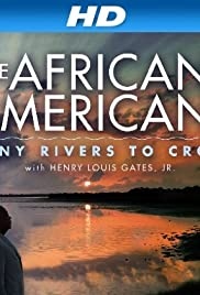 The African Americans: Many Rivers to Cross with Henry Louis Gates, Jr. Poster - TV Show Forum, Cast, Reviews
