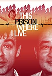 This Prison Where I Live Poster