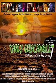 Tangy Guacamole (2003) Poster - Movie Forum, Cast, Reviews