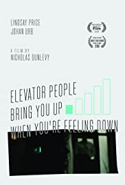 Elevator People Bring You Up When You're Feeling Down Poster