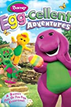 Image of Barney: Egg-Cellent Adventures