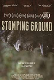 Stomping Ground (2014) Poster - Movie Forum, Cast, Reviews