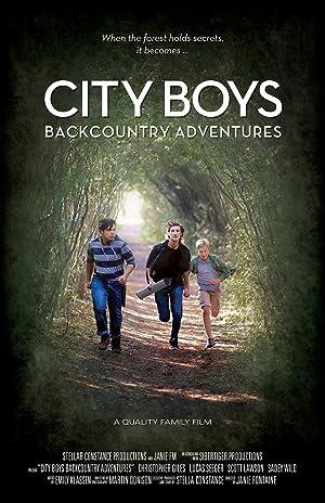City Boys: Backcountry Adventures (2016)