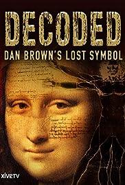 Decoded: Dan Brown's Lost Symbol Poster