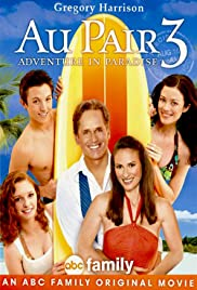 Au Pair 3: Adventure in Paradise Poster