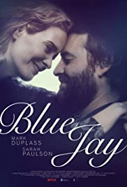 Blue Jay (2016) Poster - Movie Forum, Cast, Reviews