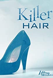 Killer Hair (2009) Poster - Movie Forum, Cast, Reviews