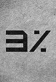 3%(2011) Poster - TV Show Forum, Cast, Reviews
