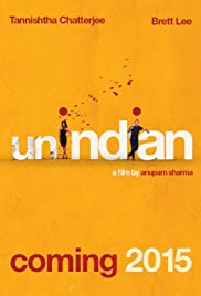 UNindian (2015) Poster - Movie Forum, Cast, Reviews