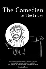 The Comedian at The Friday Poster