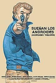 Sueñan los androides(2014) Poster - Movie Forum, Cast, Reviews