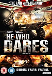 He Who Dares (2014) Poster - Movie Forum, Cast, Reviews