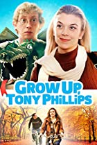 Image of Grow Up, Tony Phillips