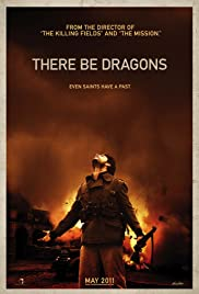 There Be Dragons (2011) Poster - Movie Forum, Cast, Reviews