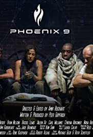 Phoenix 9 (2014) Poster - Movie Forum, Cast, Reviews