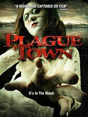 Plague Town ()