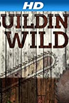 Image of Building Wild