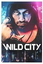 Image of Wild City