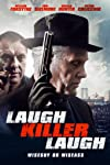 'Laugh Killer Laugh' Clip Starring William Forsythe | Exclusive