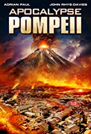 Apocalypse Pompeii (2014) Poster - Movie Forum, Cast, Reviews