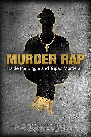 Movie Murder Rap: Inside the Biggie and Tupac Murders (2015)