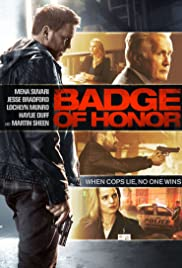 Badge of Honor (2015) Poster - Movie Forum, Cast, Reviews