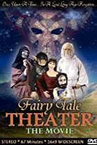 Image of Fairy Tale Theater: The Movie