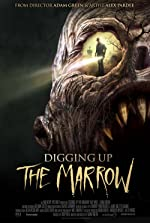 Digging Up the Marrow(2015)