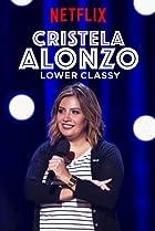 Image of Cristela Alonzo: Lower Classy