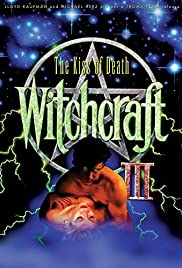 Witchcraft III: The Kiss of Death (1991) Poster - Movie Forum, Cast, Reviews