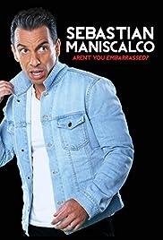 Sebastian Maniscalco: Aren't You Embarrassed?(2014) Poster - TV Show Forum, Cast, Reviews