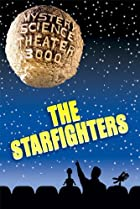 Image of Mystery Science Theater 3000: The Starfighters