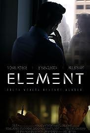 Element(2016) Poster - Movie Forum, Cast, Reviews
