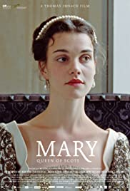 Mary Queen of Scots (2013) Poster - Movie Forum, Cast, Reviews
