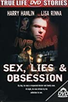 Image of Sex, Lies & Obsession