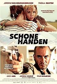 Schone handen(2015) Poster - Movie Forum, Cast, Reviews