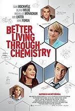 Better Living Through Chemistry(2014)