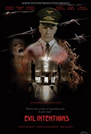 Evil Intentions Poster