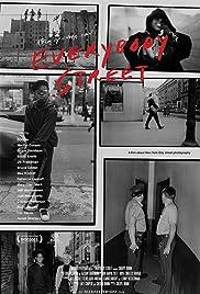 Everybody Street(2013) Poster - Movie Forum, Cast, Reviews