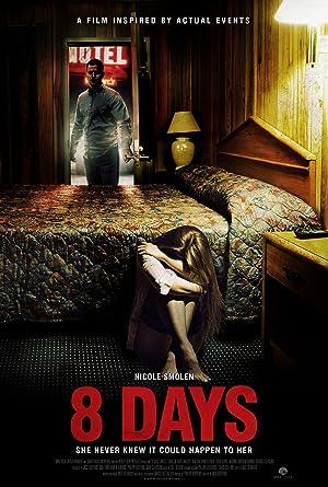 8 Days (2014)