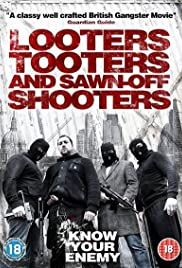 Looters, Tooters and Sawn-Off Shooters (2014) Poster - Movie Forum, Cast, Reviews
