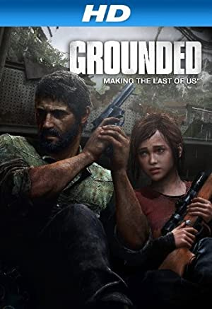 Grounded: The Making of The Last of Us ()