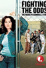 Fighting the Odds: The Marilyn Gambrell Story (2005) Poster - Movie Forum, Cast, Reviews