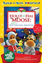 Image of Holly and Hal Moose: Our Uplifting Christmas Adventure