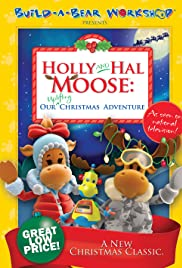 Holly and Hal Moose: Our Uplifting Christmas Adventure Poster