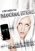 Primary image for Paranormal Extremes: Text Messages from the Dead