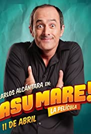 ¡Asu Mare! (2013) Poster - Movie Forum, Cast, Reviews