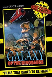Galaxy of the Dinosaurs (1992) Poster - Movie Forum, Cast, Reviews