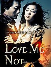 Love Me NotPart 1
