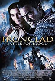 Ironclad: Battle for Blood (2014) Poster - Movie Forum, Cast, Reviews